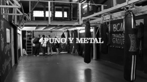"""""""Puño y metal"""""""