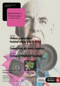 """Visual Sound 2015 + """"Pulmón Beat"""" @ Espai jove i musical La Bàscula"""