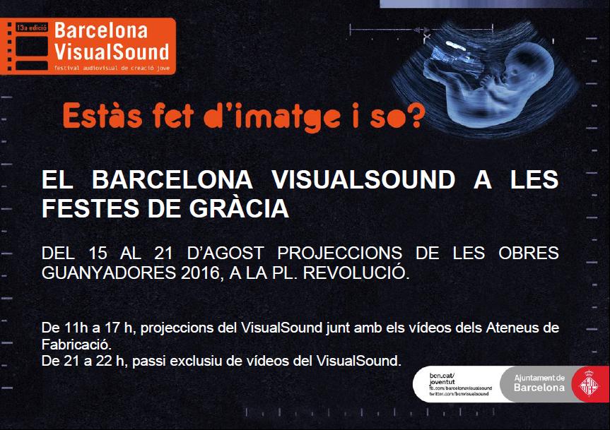 Bcn VisualSound 2016 a les Festes de Gràcia @ A la Plaça Revolució, Barcelona