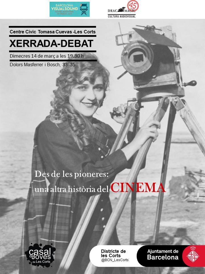 Xerrada - Des de les pioneres: una altra història del cinema @ Centre Cívic Tomasa Cuevas-Casal de Joves Les Corts