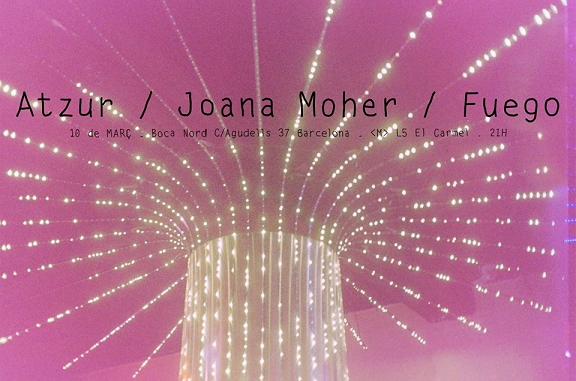 Espectacles de Atzur + Joana Moher aka Lu + Fuego @ Espai Jove Bocanord